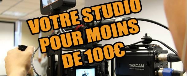 Montez votre propre studio vidéo chez vous pour moins de 100€