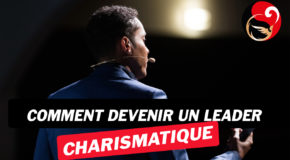 Comment devenir un leader charismatique